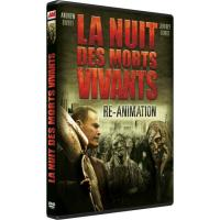 La nuit des morts vivants : Re-Animation DVD