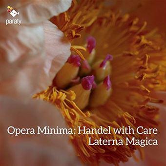 OPERA MINIMA HANDEL WITH CARE