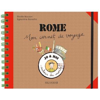 mon carnet de voyage rome broch elodie bauzon eglantine bonetto achat livre achat. Black Bedroom Furniture Sets. Home Design Ideas