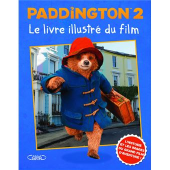 L'ours PaddingtonLe livre du film illustré Paddington