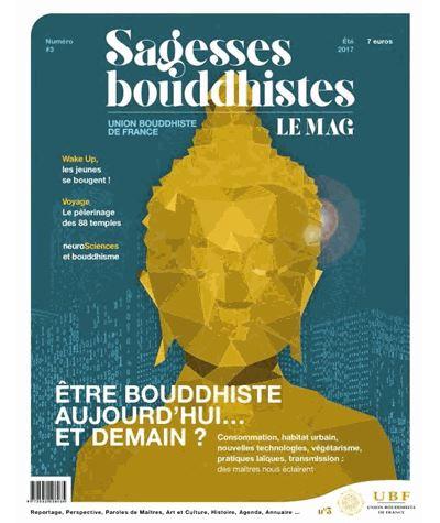 Sagesses bouddhistes : Etre bouddhiste aujourd'hui
