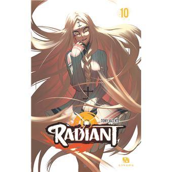 Radiant Tome 10 Radiant Tony Valente Broché Achat Livre Ou