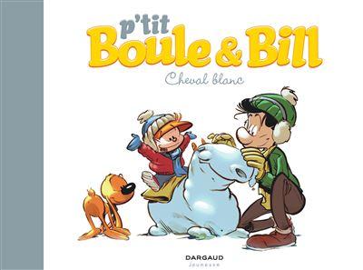 P'tit Boule & Bill - Cheval blanc