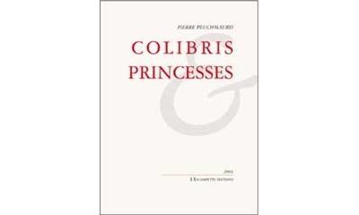 Colibris et princesses