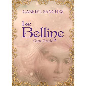 Le Belline Cartes Divinatoires Avec 53 Cartes Dernier Livre De Gabriel Sanchez Precommande Date De Sortie Fnac