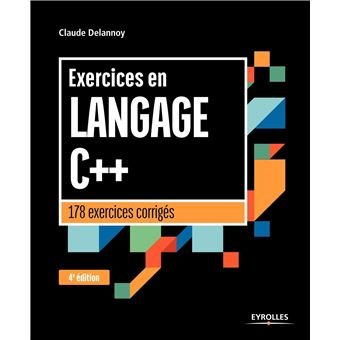 Exercices en langage c++ 175 exercices corriges