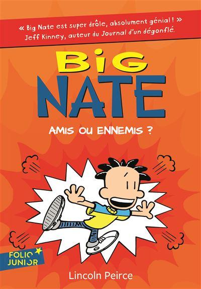 Big Nate - Tome 8 : Amis ou ennemis