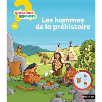 Les hommes préhistoriques - Questions ? Réponses ! 4+ ans n22