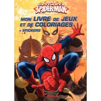 Ultimate Spider Man Marvel Ultimate Spider Man Mon Livre De Jeux Et Coloriages Stickers Walt Disney Compagny Broche Achat Livre Fnac