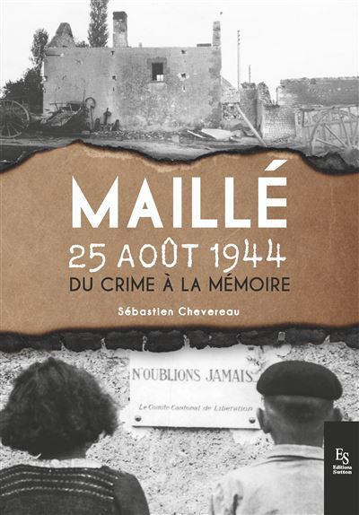 25 Août 1944, Maillé…
