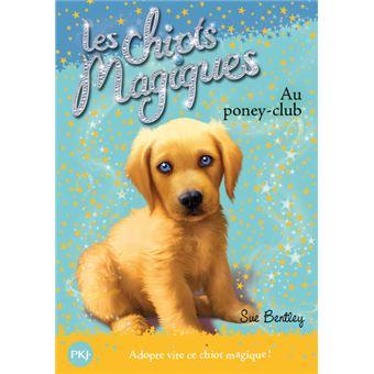 Les chiots magiquesLes chiots magiques - numéro 01 Au poney-club