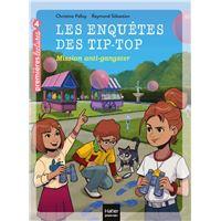 Les TIP-TOP et les pièges à espions