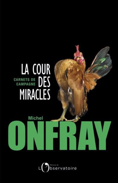 La cour des miracles. Carnets de campagne - 9791032900147 - 7,49 €
