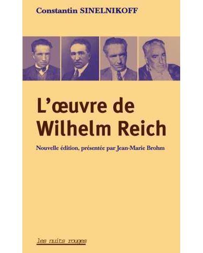 La vie et l'oeuvre de Wilhelm Reich