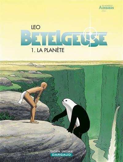 Bételgeuse - La Planète (OP LEO)
