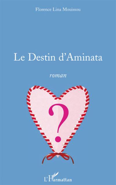 Le destin d'Aminata