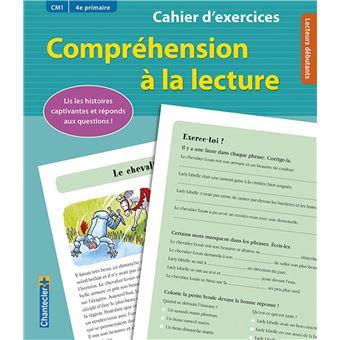 Cahier d'exercices CM1, compréhension à la lecture - broché - Nina Flores, Livre tous les livres ...