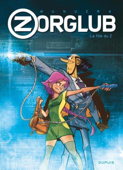 Zorglub - Tome 1 - La fille du Z - 9782800183343 - 5,99 €