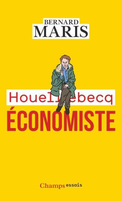 Houellebecq économiste - 9782081395442 - 6,99 €
