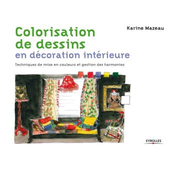 colorisation de dessins en dcoration intrieure - Livre Decoration Interieure