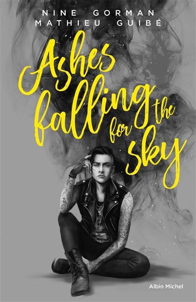 Ashes falling for the sky - tome 1