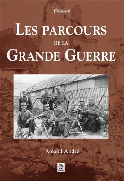 Les parcours de la Grande Guerre