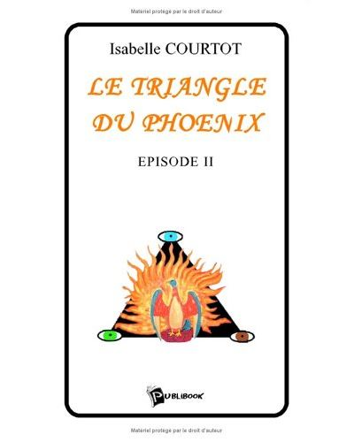 Le triangle du phoenix tome 2