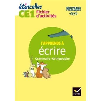Etincelles - Etude de la langue CE1 Éd. 2017 - Fichier d'activités