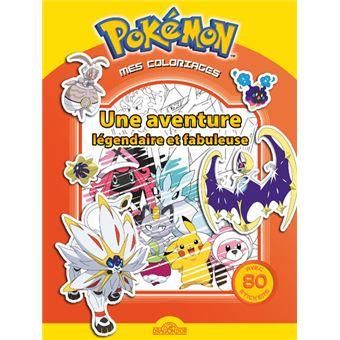 Les Pokemon Mes Coloriages Pokemon Une Aventure Legendaire Et