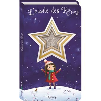 L'étoile des rêves (coll. mon livre scintillant)
