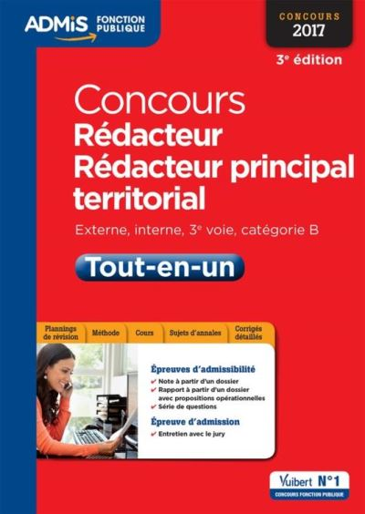 Concours Rédacteur et Rédacteur principal territorial - Catégorie B - Tout-en-un - Externe, interne, 3e voie, Concours 2017 - 9782311203370 - 17,99 €