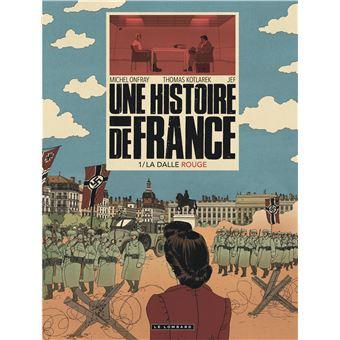 Une Histoire De France Tome 1 La Dalle Rouge
