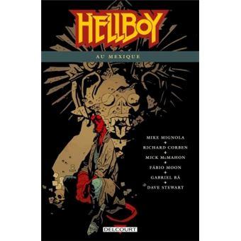 HellboyHellboy T15 Hellboy au Mexique