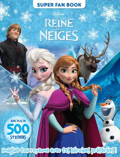 La Reine des Neiges -  : La Reine des Neiges , SUPER FAN BOOK