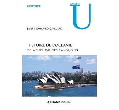 Histoire de l'Océanie - De la fin du XVIIIe siècle à nos jours