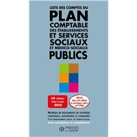Liste des comptes du plan comptable des établissements et services sociaux et médico-sociaux publics 9e édition - Jean-Marc Le Roux