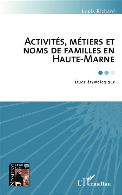 Activités, métiers et noms de familles en Haute-Marne