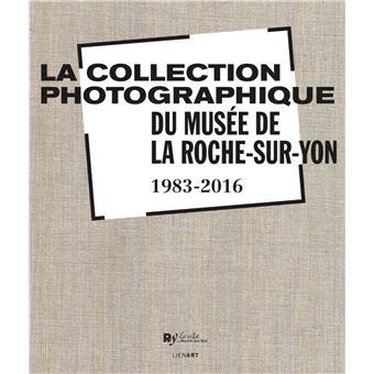 La collection photographique du musée de La Roche-sur-Yon