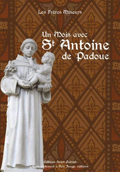 Un mois avec Saint Antoine de Padoue