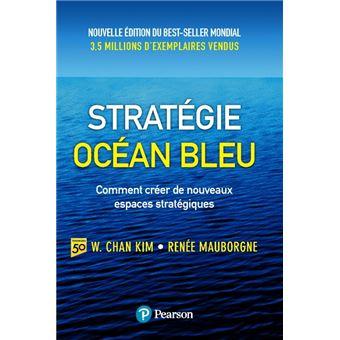 Strategie ocean bleu 2e edition