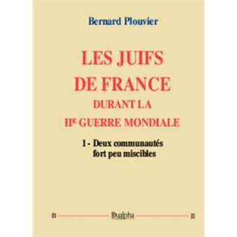 Les juifs de France durant la Deuxième Guerre mondiale