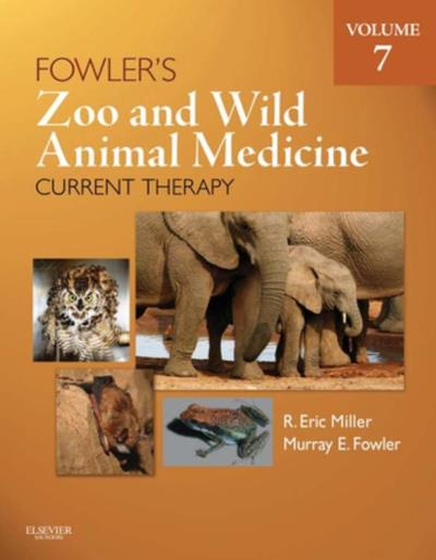 Fowler's zoo and wild animal medicine
