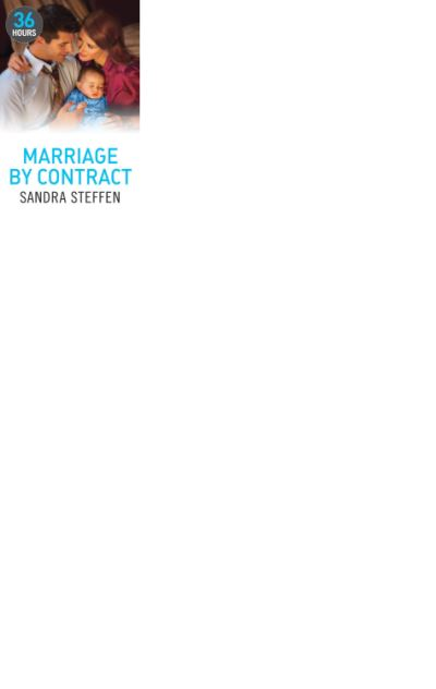 Marriage By Contract 36 Hours Book 8 Epub Sandra Steffen