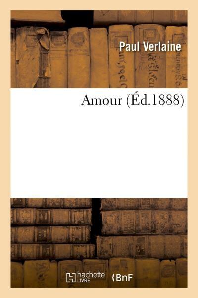 Amour (Éd.1888)