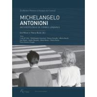 Michelangelo Antonioni, anthropologue de formes urbaines
