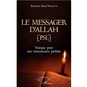 Messager d'allah psl viatique pour une connaissance parfaite