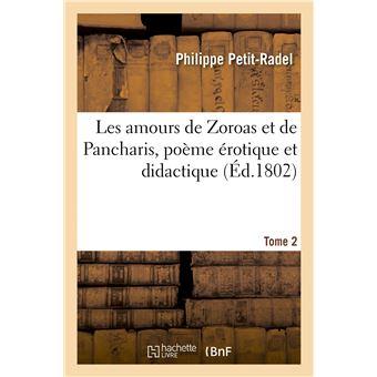 Les amours de Zoroas et de Pancharis, poème érotique et didactique