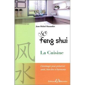 so feng shui la cuisine broch jean michel mazaudier achat livre fnac. Black Bedroom Furniture Sets. Home Design Ideas