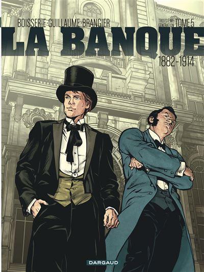 La Banque - 1882-1914 - Troisième Génération