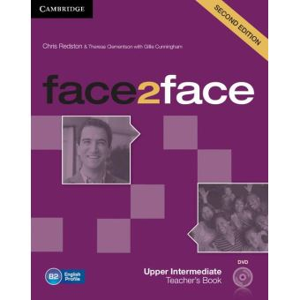 FACE 2 FACE UPPER INTERMEDIATE TEACHER'S BOOK WITH DVD 2/E